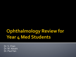 Ophthalmology Review for Year 4 Med Students
