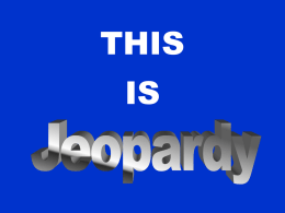 Jeopardy Mixed Review