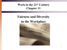 Chapter 11 Fairness and Diversity in the Workplace (all Modules)