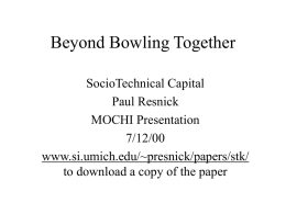 Beyond Bowling Together - University of Michigan