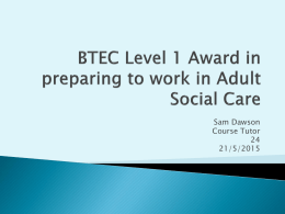BTEC Level 1 Award in preparing to work in Adult Social Care