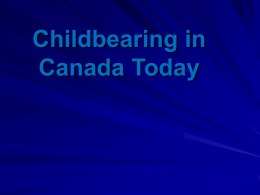 Childbearing in Canada Today - Redeemer Christian High School