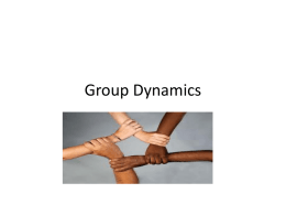 Group Dynamics and Team Worl