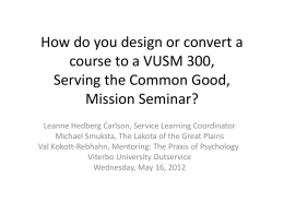 How do you design or convert a course to a Serving the Common
