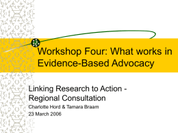 Workshop Four: What works in Evidence