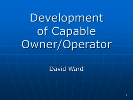 Development of capable owner / operators