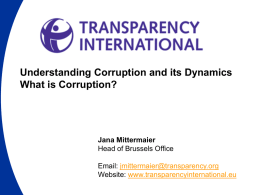 TI - Understanding corruption and its dynamics 270109