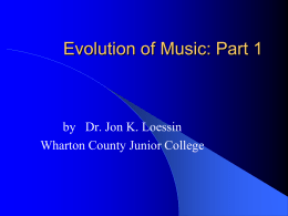 The Evolution of Music, Part 1