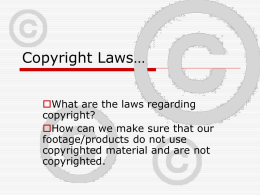 Copyright Laws…
