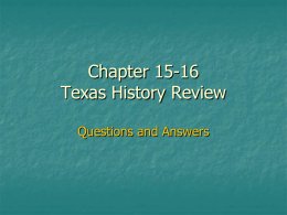 Chapter 14 Texas History Review