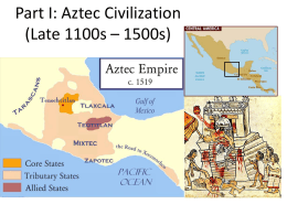 Aztec Civilization (Late 1100s – 1500s