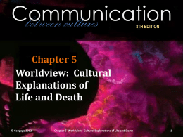 Cultural Explanations of Life and Death