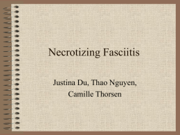 Necrotizing Fasciitis (click to  file)