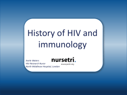 Immunology & History of HIV