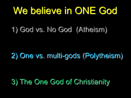 We believe in ONE God