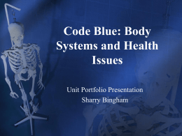 Code Blue: Body Systems and Health Issues