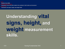 Unit 4.01 Understand vital signs, height and weight skills