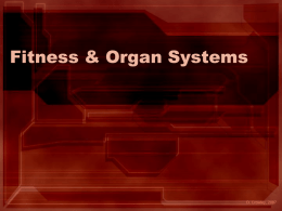 Fitness & Organ Systems