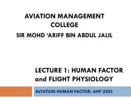 Human factor and flight physiology