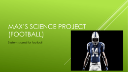 Max*s Science Project (Football) - cooklowery14-15