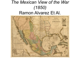 The Mexican View of the War (1850) Ramon Alvarez Et Al.