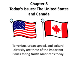 Chapter 8 Today's Issues: The United States and Canada