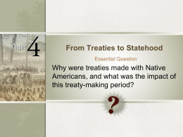 the background of the enactment of the native indian treaty rights Dramatizing native american and depending on their educational background and how non — founding of the international indian treaty council.