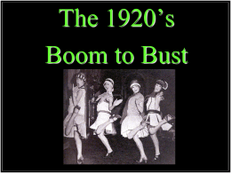 The 1920's Boom to Bust