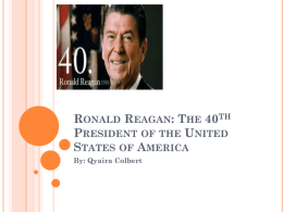 Ronald Regan: The 40th President of the United States of