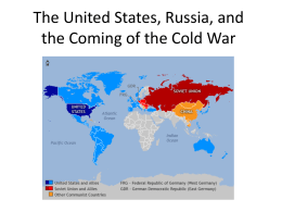 The United States, Russia, and the Coming of the Cold War