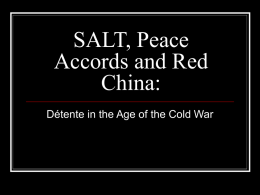 SALT, Peace Accords and Red China