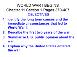 WORLD WAR I BEGINS Chapter 11 Section 1 Pages 370-407