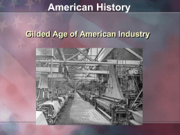 PPT: Industrialization in the Gilded Age
