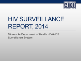 HIV Surveillance Report 2014 - Minnesota Department of Health