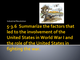 5-3.6 Summarize the factors that led to the involvement of the United