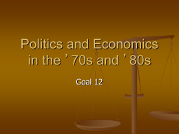 Politics and Economics in the `70s and `80s