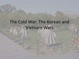 The Cold War: The Korean and Vietnam Wars