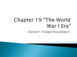 Chapter 19 *The World War I Era*