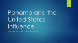 Panama and the United States* Influence