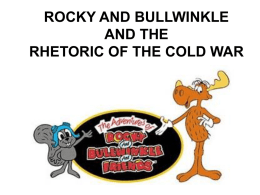 ROCKY AND BULLWINKLE (COLD WAR ALLEGORY).