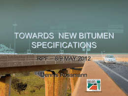 Towards New Bitumen Specifications