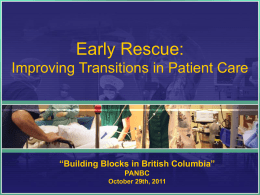 Early Rescue: Improving Transisitions in