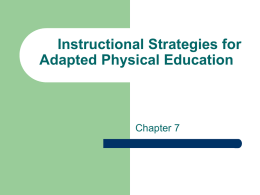 Topic 6 - Instructional Strategies (ch7)