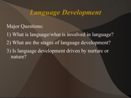 Chapter 07-08 Language Development (Daniel`s slides)