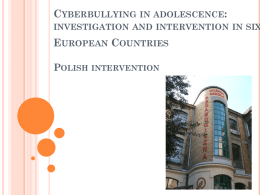 Polish intervention - Bullying And Cyber