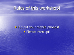 Workshop Rules!