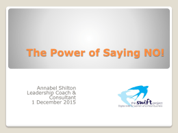 Power of Saying NO - The Swift Project