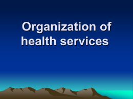 Organization of health services - Home