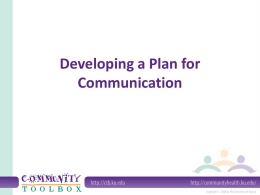 Developing a Plan for Communication What is communication?