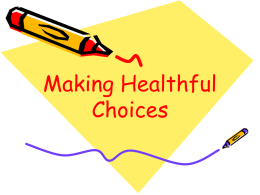 Power Point Presentation on Making Healthy Choices